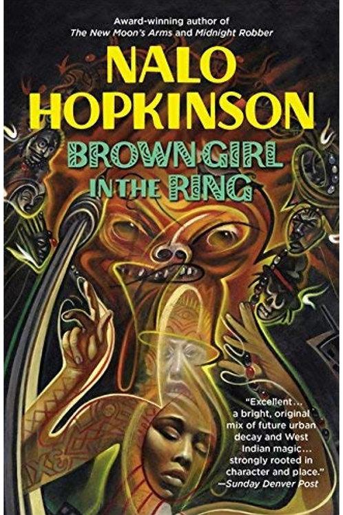 Brown Girl in the Ring Nalo Hopkinson