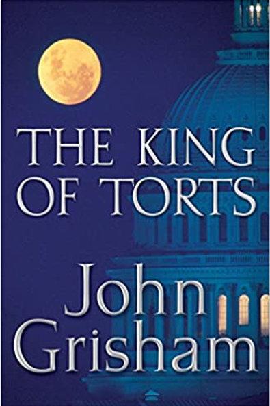 THE KING OF TORTS John Grisham