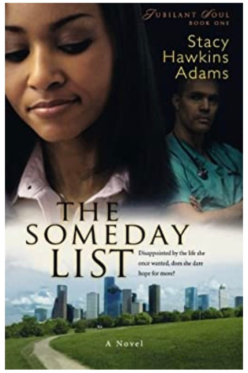 The Someday List (Jubilant Soul Book #1) Stacy Hawkins Adams