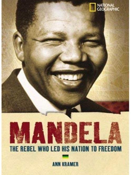 Mandela: The Hero Who Led His Nation To Freedom Ann Kramer