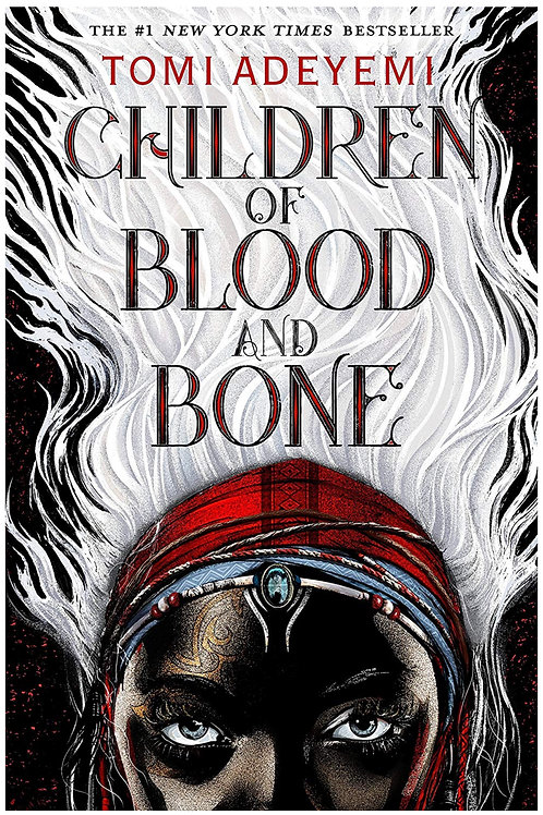 Children of Blood and Bone (Legacy of Orisha) Tomi Adeyemi