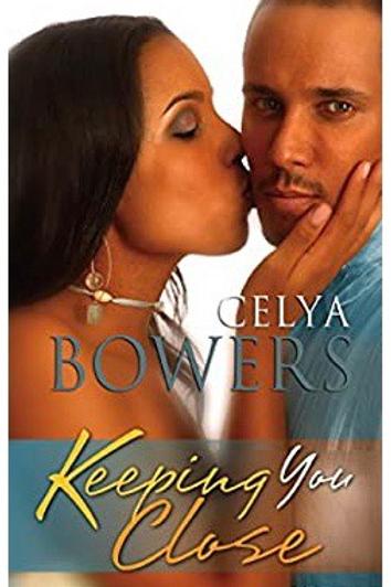 Keeping You Close (Arabesque) Bowers, Celya