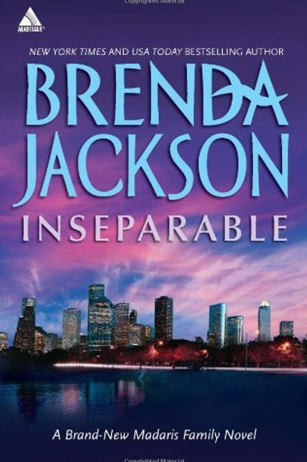 Inseparable A Madaris Family Novel Brenda Jackson