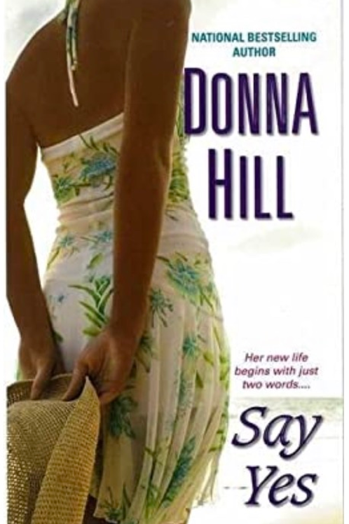 Say Yes Donna Hill