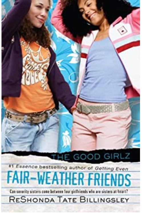 Fair-Weather Friends (Good Girlz) [Paperback] Billingsley, ReShonda Tate