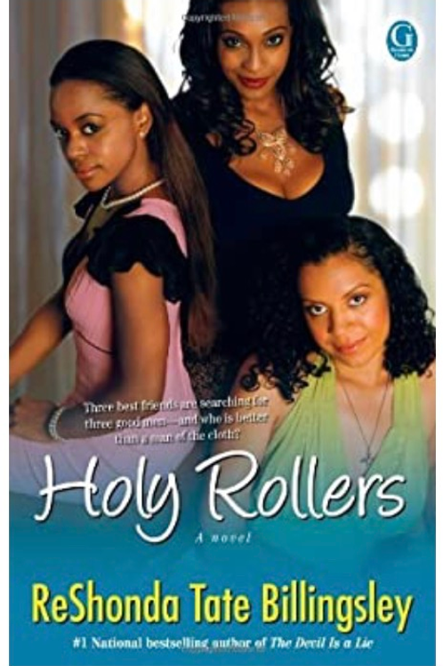 Holy Rollers Billingsley, ReShonda Tate