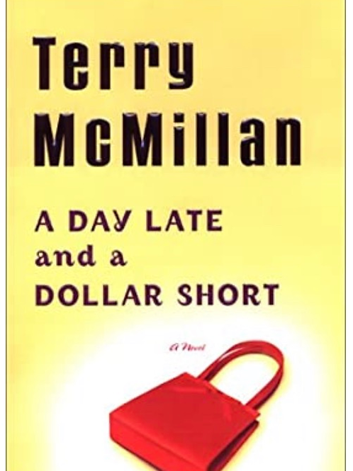 A Day Late and a Dollar Short McMillan, Terry