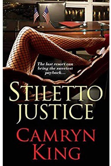 Stiletto Justice Camryn King