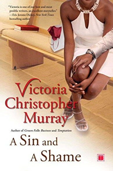 A Sin and A Shame Victoria Christopher Murray