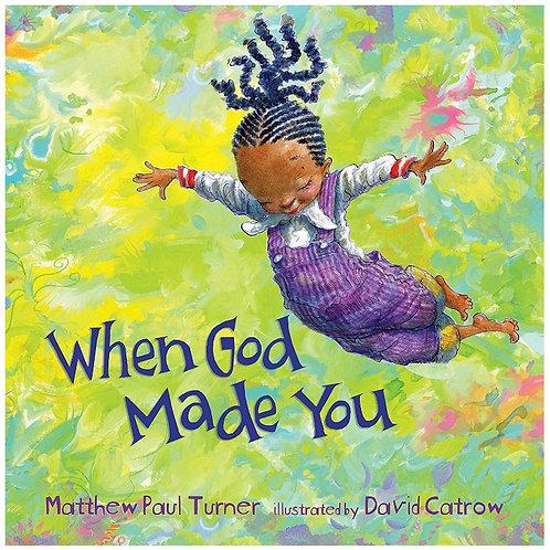 When God Made You Matthew Paul Turner