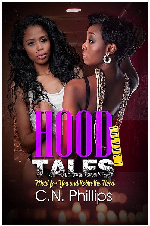 Hood Tales, Volume 1: Maid for You and Robin the Hood C.N. Phillips