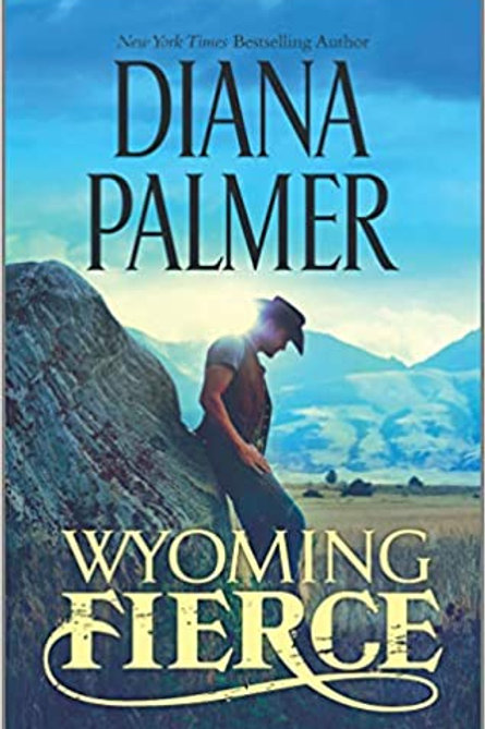 Wyoming Fierce (Wyoming Men) Diana Palmer