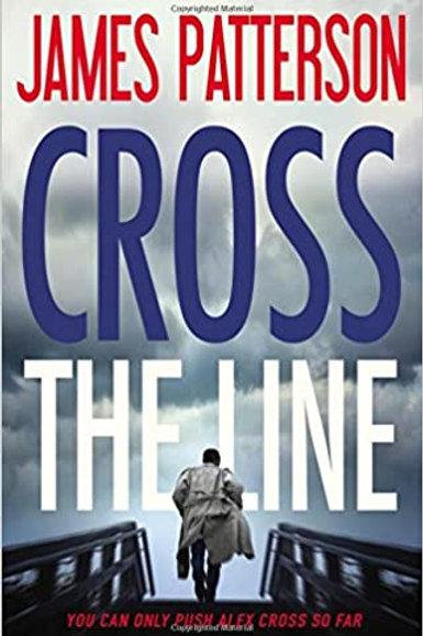 Cross the Line (Alex Cross, 22) James Patterson