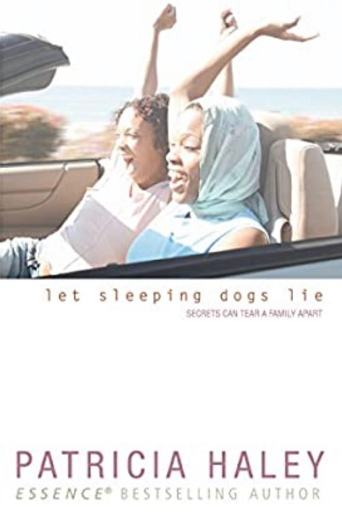 Let Sleeping Dogs Lie Patricia Haley