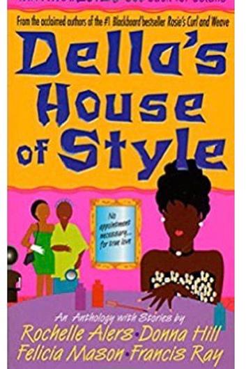 Della's House of Style Donna Hill; Rochelle Alers; Felicia Mason; Francis Ray