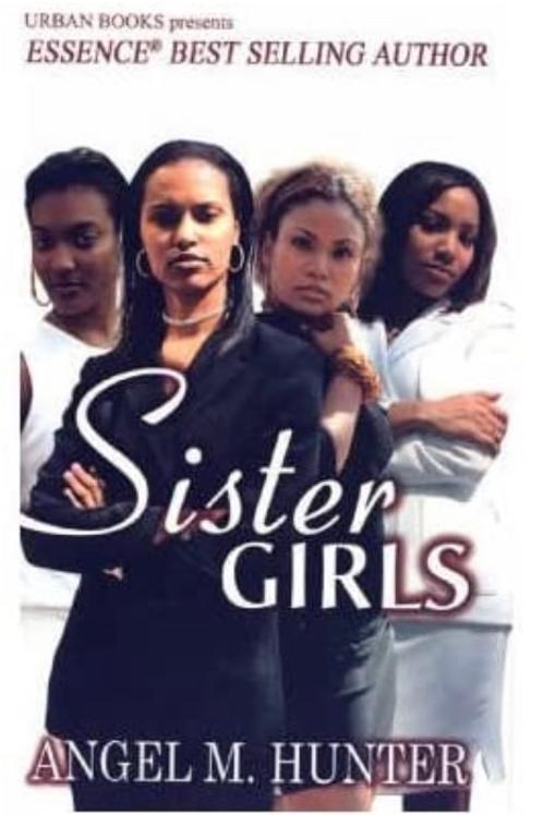 Sister Girls Angel M. Hunter