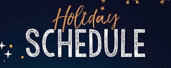 Holiday Schedule.jpg