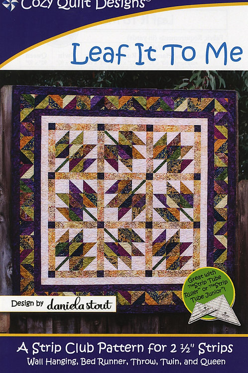 Quilt Pattern - Leaf It to Me by Cozy Quilt Designs