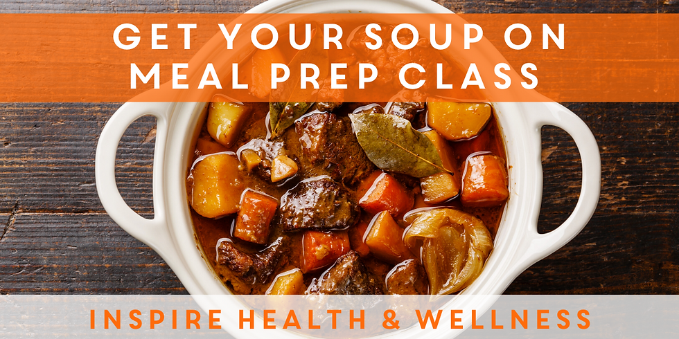 Soups on Meal Prep Class