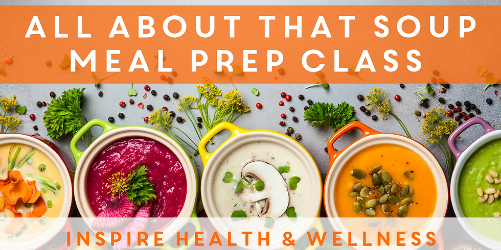All About that Soup Meal Prep Class