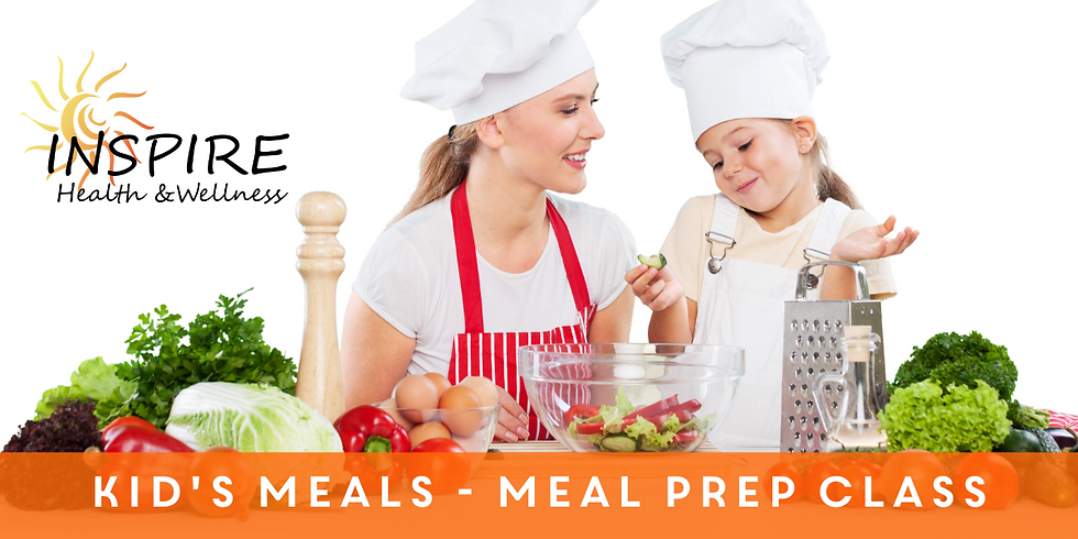 Kid's Meals - Meal Prep Class