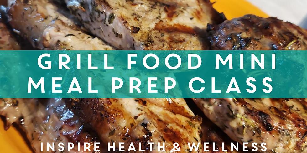 GRILL FOOD MINI MEAL PREP CLASS