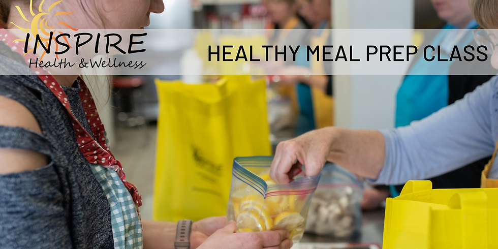 Healthy Meal Prep Class (Hosted by Jessica Westoff)