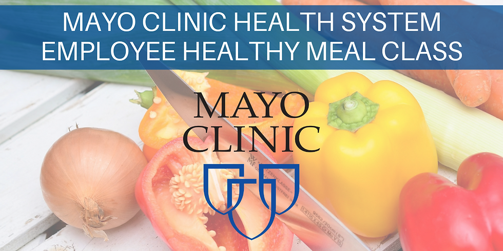 SOLD OUT | Mayo Health System Employee Meal Prep Class 1