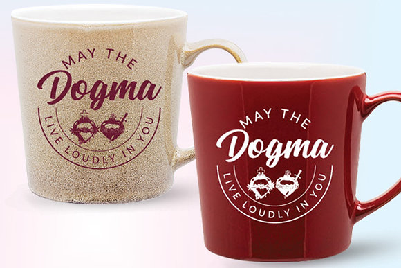 May the Dogma Live Loudly Coffee Mugs