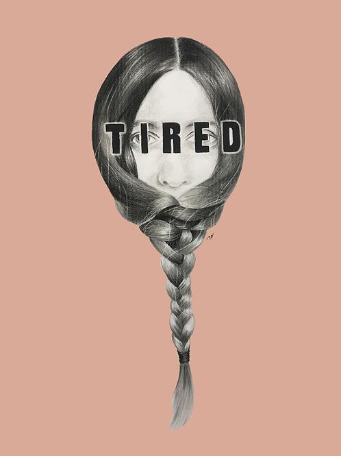 """TIRED"" Print - Mauve"