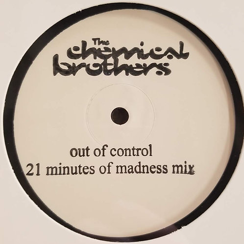 """The Chemical Brothers """"Out Of Control (21 Minutes Of Madness Mix)"""""""