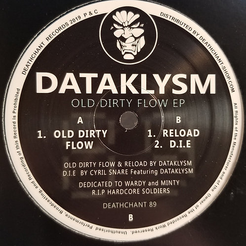 "Dataklysm ""Old Dirty Flow EP"""