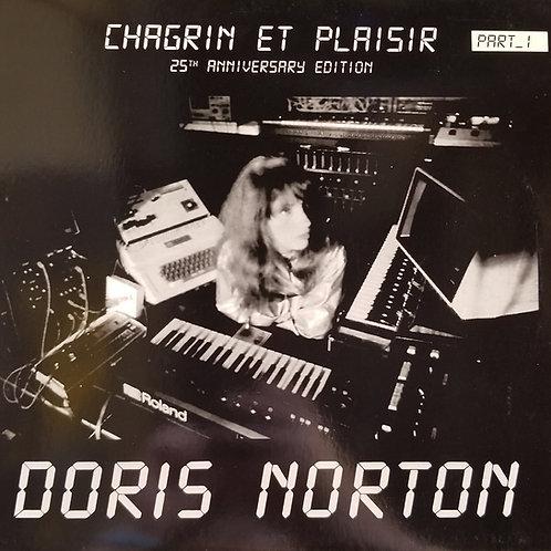 "Doris Norton ""Chagrin Et Plaisir / 25th Anniversary Edition (Part_1)"""