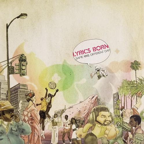 "Lyrics Born ""Same !@#$, Different Day"""