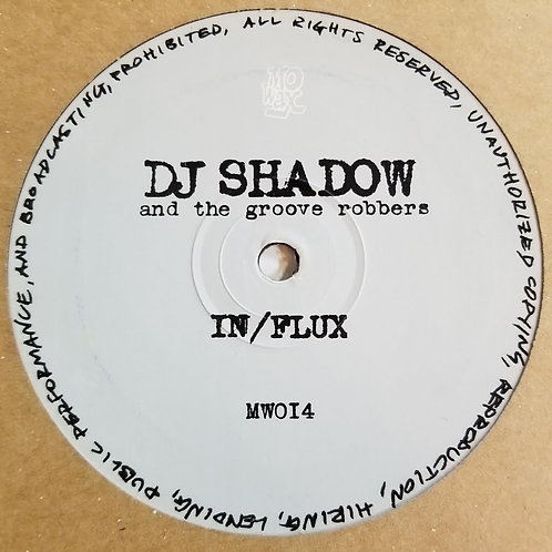 "DJ Shadow And The Groove Robbers ""In/Flux"""