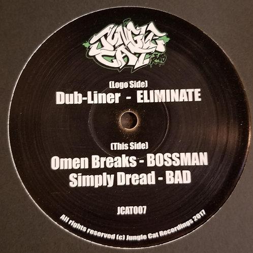 """Dub Liner, Omen Breaks, Simply Dread """"Eliminate"""""""
