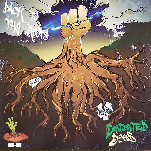 "Distorted Dogs ""Back To The Roots"""
