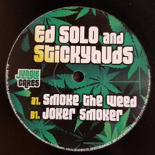 "Ed Solo & Stickybudz ""Smoke The Weed"""