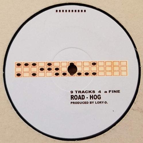 """Lory D """"9 Tracks 4 A Fine Road-Hog"""""""