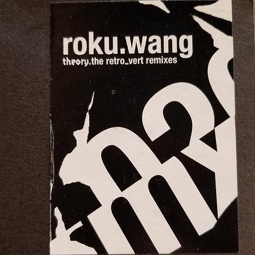 "Roku ""Wang (The Retro_vert Remixes)"""