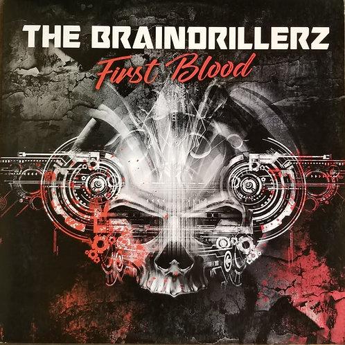 """The Braindrillerz """"First Blood"""""""