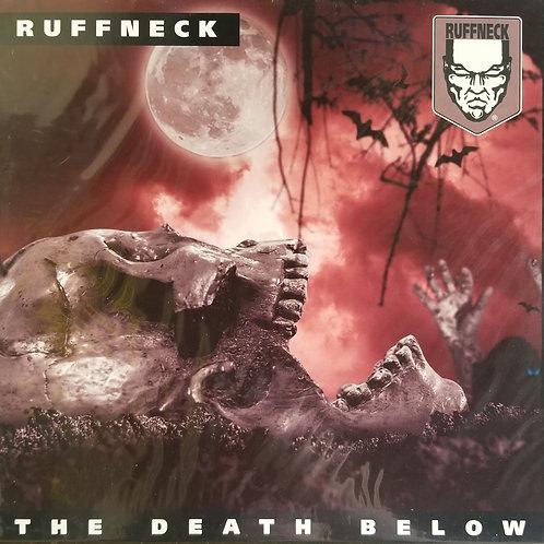 "Ruffneck ""The Death Below"""