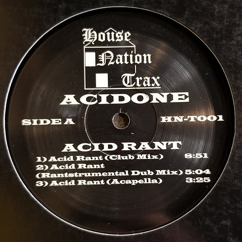 "Acidone ""Acid Rant"""