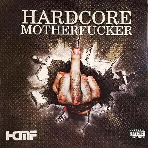 """Various Artists """"Hardcore Motherfucker"""""""