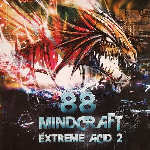 """88 Mindcraft """"Extreme Acid 2"""""""