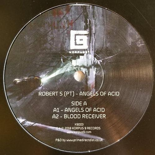 """Robert S """"Angels Of Acid"""""""