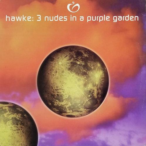 """Hawke """"3 Nudes In A Purple Garden"""""""