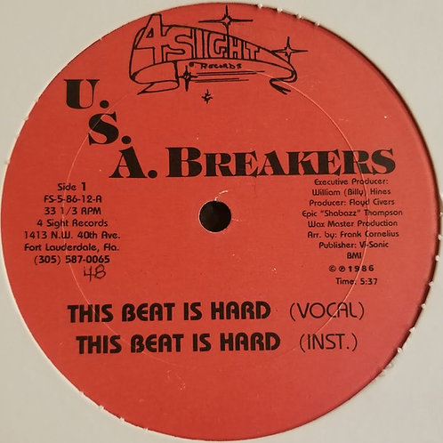 "U.S.A. Breakers ""The Beat Is Hard"""