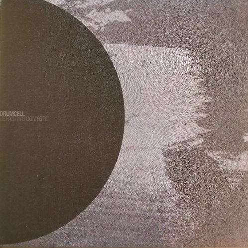"Drumcell ""Departing Comfort"""