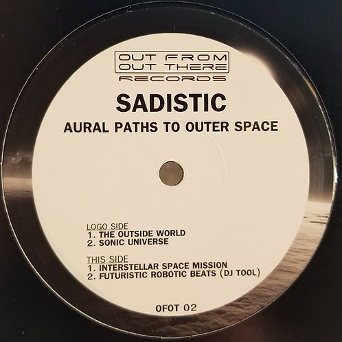 "Sadistic ""Aural Paths To Outer Space"""